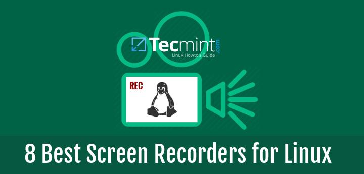 Linux 下8种优秀的屏幕录制机Linux 下8种优秀的屏幕录制机
