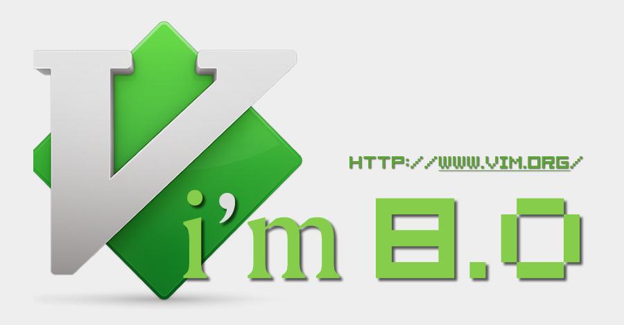 Vim 8.0横空出世Vim 8.0横空出世