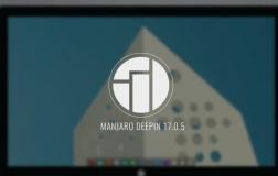 Manjaro Deepin 17.0.5 – 看看视频演示