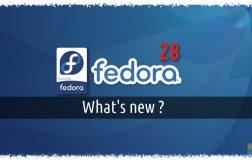 Fedora 28 Workstation-视频演示新功能