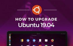 【投票】Ubuntu 19.04 即将发布-你会升级吗(如何升级)?
