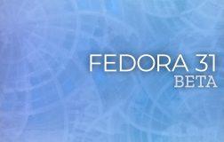 Fedora 31 Beta 发布